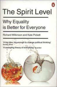 The best books on Inequality - The Spirit Level: Why Greater Equality Makes Societies Stronger by Richard Wilkinson and Kate Pickett
