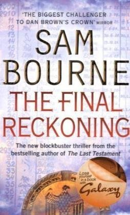 The Best Classic Thrillers - The Final Reckoning by Sam Bourne