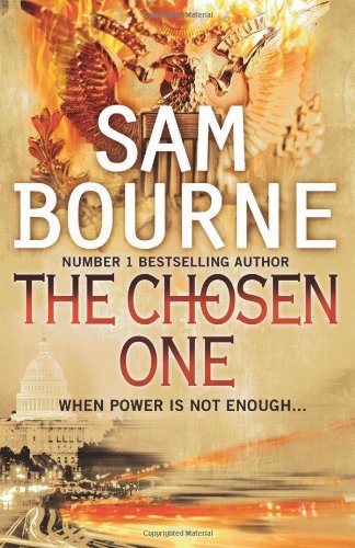 The Best Classic Thrillers - The Chosen One by Sam Bourne