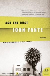 The best books on The American West - Ask the Dust by John Fante