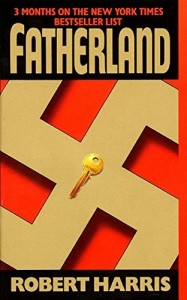 The Best Classic Thrillers - Fatherland by Robert Harris