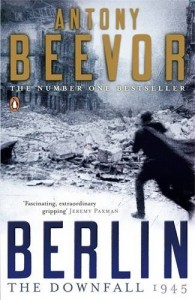The best books on World War II - Berlin by Antony Beevor