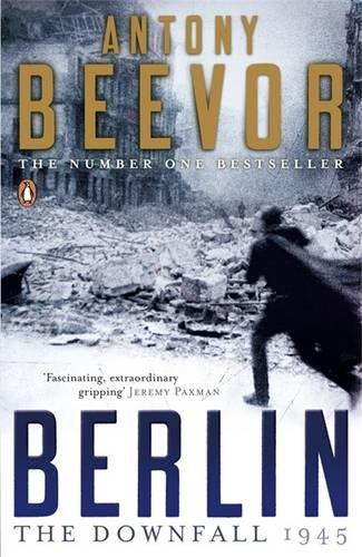 The best books on World War II - Berlin by Antony Beevor