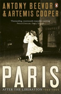 Paris After the Liberation by Antony Beevor & Antony Beevor and Artemis Cooper