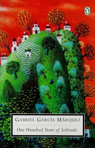 The best books on Family History - One Hundred Years of Solitude by Gabriel Garcia Marquez
