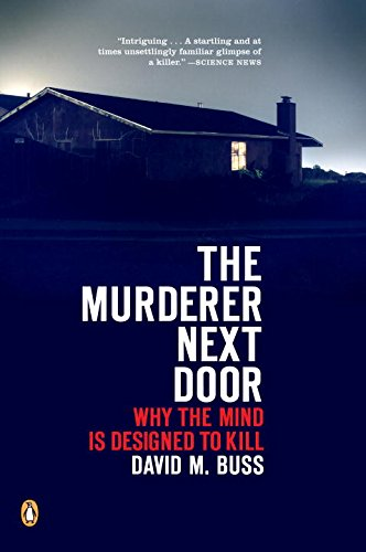 The best books on Trust and Modern Society - The Murderer Next Door by David M Buss