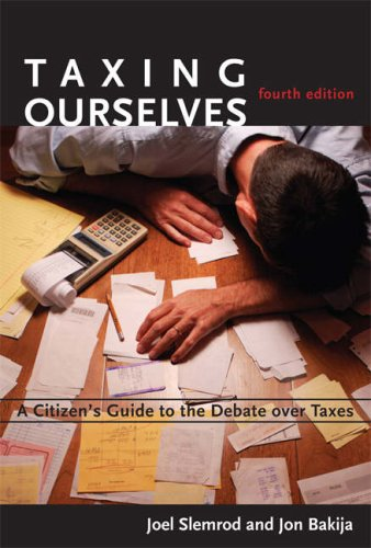 The best books on Public Finance - Taxing Ourselves by Joel Slemrod and Jon Bakija