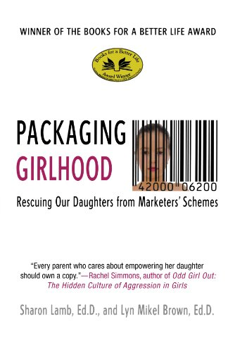 The best books on The Gender Trap - Packaging Girlhood by Sharon Lamb and Lyn Mikel Brown