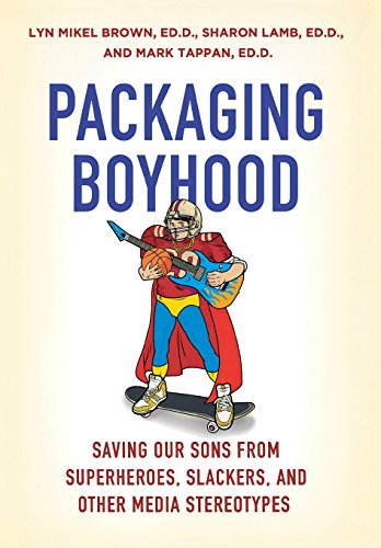 The best books on The Gender Trap - Packaging Boyhood by Lyn Mikel Brown, Sharon Lamb and Mark Tappan