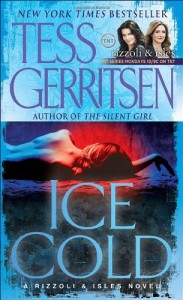 Tess Gerritsen recommends her Favourite Thrillers - Ice Cold by Tess Gerritsen