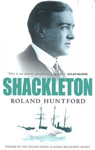 The best books on Polar Exploration - Shackleton by Roland Huntford