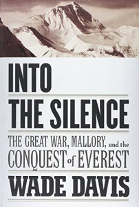 The best books on Legacies of World War One - Into the Silence by Wade Davis