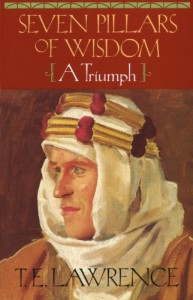 The best books on Legacies of World War One - Seven Pillars of Wisdom by TE Lawrence