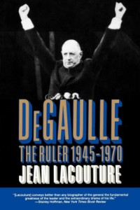 The best books on French Attitudes to America - De Gaulle by Jean Lacouture