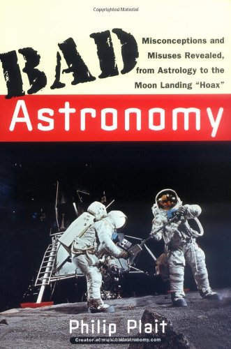 The best books on The Wonders of The Universe - Bad Astronomy by Philip Plait