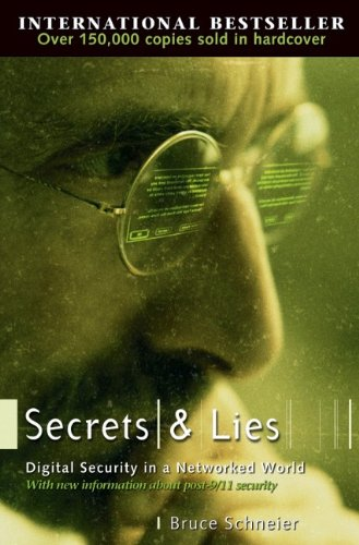 The best books on Trust and Modern Society - Secrets and Lies by Bruce Schneier