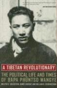 A Tibetan Revolutionary by Melvyn C Goldstein