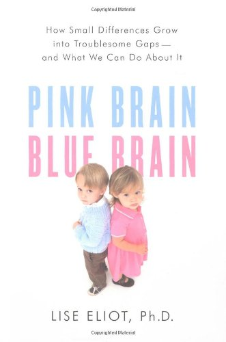 The best books on The Gender Trap - Pink Brain, Blue Brain by Lise Eliot