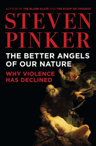 The best books on Trust and Modern Society - The Better Angels of Our Nature by Steven Pinker