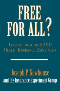 The best books on Public Finance - Free For All? by Joseph P Newhouse