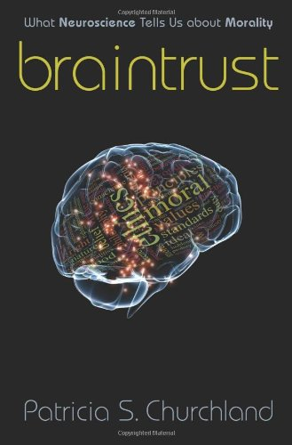 Braintrust by Patricia S Churchland