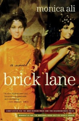 The best books on Immigration and Multiculturalism in Britain - Brick Lane by Monica Ali