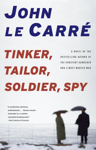 The best books on The 1970s - Tinker, Tailor, Soldier, Spy by John le Carré