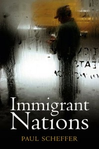 The best books on Immigration and Multiculturalism in Britain - Immigrant Nations by Paul Scheffer
