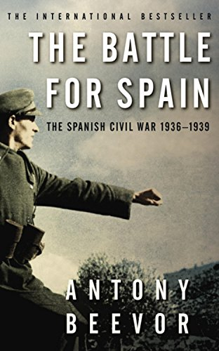 The best books on World War II - The Battle for Spain by Antony Beevor