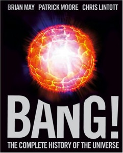 Books on the Wonders of The Universe - Bang! by Brian May, Patrick Moore, and Chris Lintott