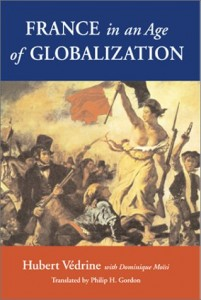 The best books on French Attitudes to America - France in an Age of Globalization by Hubert Védrine