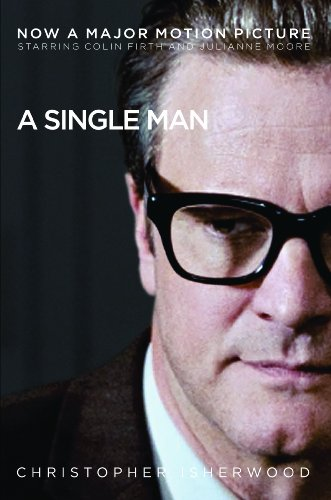 Edmund White recommends the best of Gay Fiction - A Single Man by Christopher Isherwood