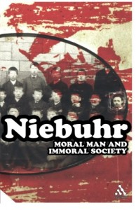 Moral Man and Immoral Society by Reinhold Niebuhr