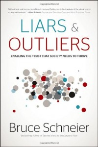 The best books on Trust and Modern Society - Liars and Outliers by Bruce Schneier