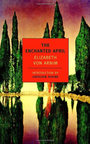 The best books on How to Be Happier - The Enchanted April by Elizabeth von Arnim