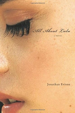 All About Lulu by Jonathan Evison