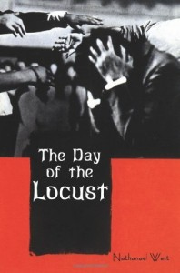 The best books on The American West - The Day of the Locust by Nathanael West
