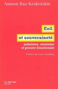 The best books on Zionism and Anti-Zionism - Exil et Souveraineté by Amnon Raz-Krakotzkin