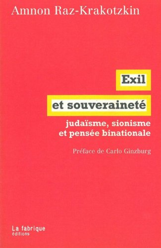 The best books on Zionism and Anti-Zionism - Exil et Souveraineté by Amnon Raz-Krakotzkin