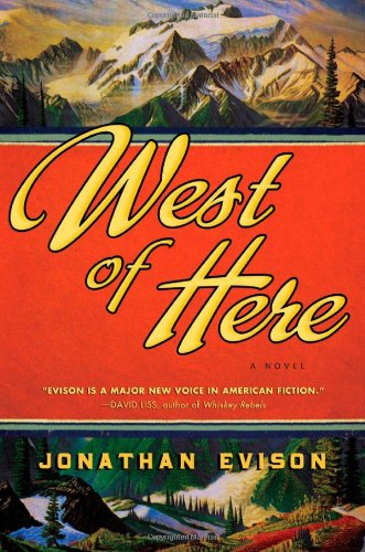 The best books on The American West - West of Here by Jonathan Evison
