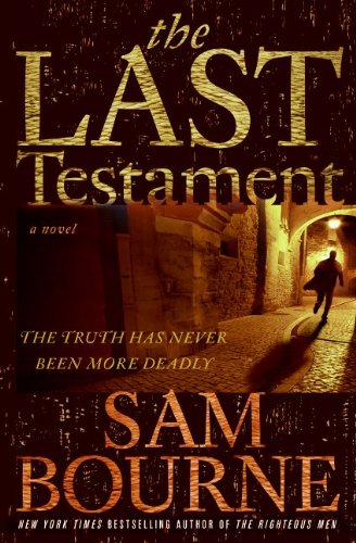 The Best Classic Thrillers - The Last Testament by Sam Bourne