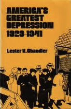 The best books on Learning from the Great Depression - America's Greatest Depression by Lester Chandler