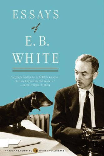 Adam Gopnik on his Favourite Essay Collections - Essays of EB White by EB White