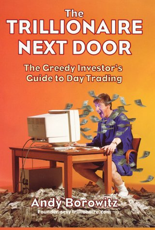 Andy Borowitz recommends the best Comic Writing - The Trillionaire Next Door by Andy Borowitz