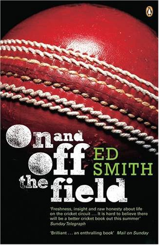 Ed Smith on My Life and Luck - On and Off the Field by Ed Smith