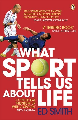 Ed Smith on My Life and Luck - What Sport Tells Us About Life by Ed Smith
