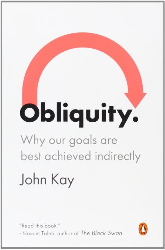 Best Investment Books for Beginners - Obliquity by John Kay