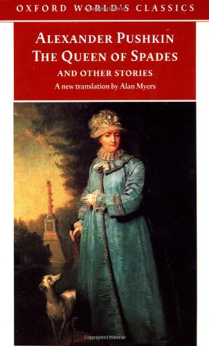 Rosamund Bartlett recommends the best Russian Short Stories - The Queen of Spades and Other Stories by Alexander Pushkin