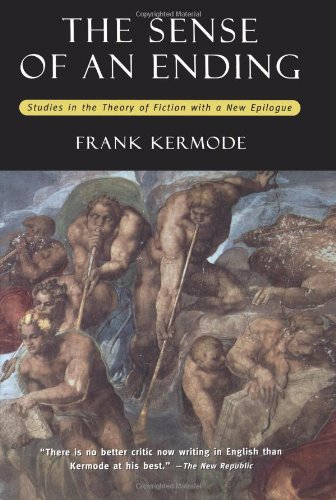 John Gray recommends the best Critiques of Utopia and Apocalypse - The Sense of an Ending by Frank Kermode