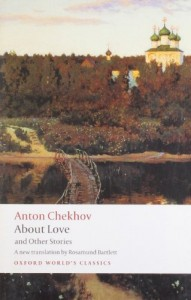 Rosamund Bartlett recommends the best Russian Short Stories - About Love and Other Stories by Anton Chekhov